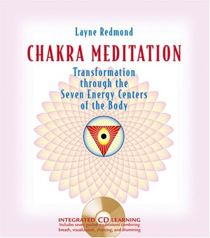 Chakra Meditation: Transformation through the Seven Energy Centers of the Body Book / CD