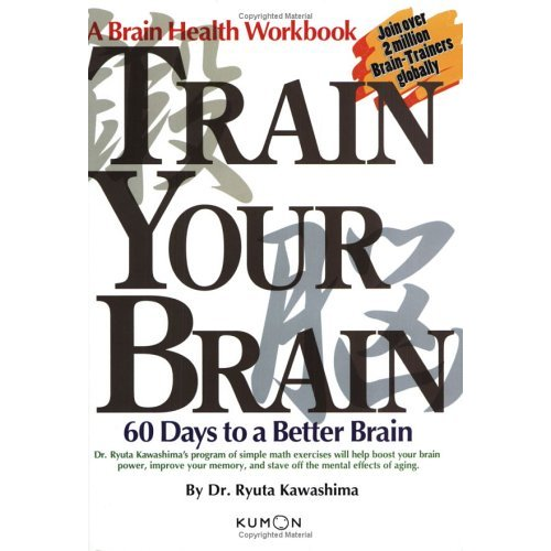Train Your Brain: 60 Days to a Better Brain Book - OUT OF PRINT