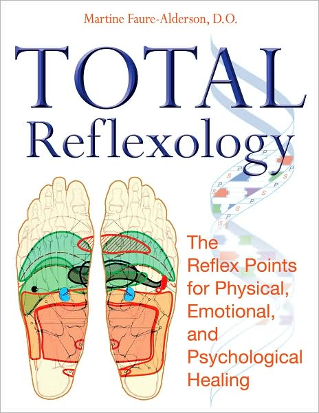 Total Reflexology: The Reflex Points for Physical, Emotional, and Psychological Healing Book