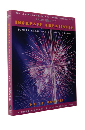 Increase Creativity: Open Channels to Inspiration CD