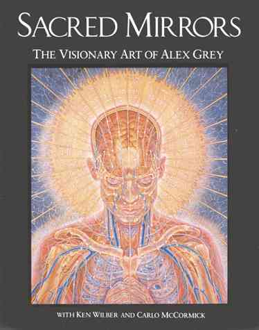 Sacred Mirrors Book by Alex Grey