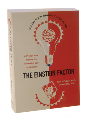 The Einstein Factor : A Proven New Method for Increasing Your Intelligence Book