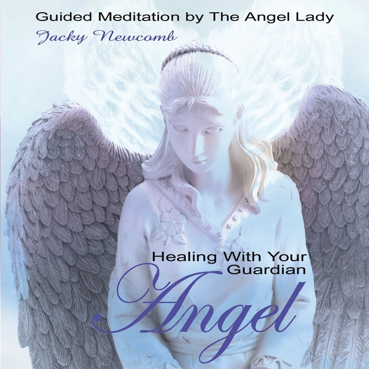 Healing With Your Guardian Angel Relaxation CD