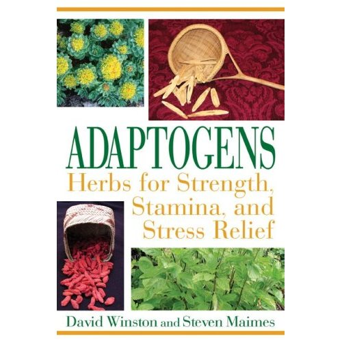 Adaptogens: Herbs for Strength, Stamina, and Stress Relief Book