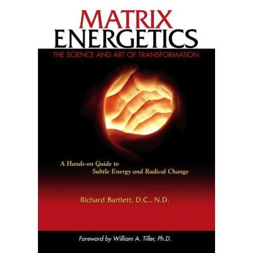 Matrix Energetics: The Science and Art of Transformation Book