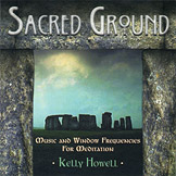 Sacred Ground: Music and Window Frequencies for Meditation 2 CD Set