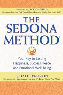 The Sedona Method: Your Key To Lasting Happiness, Success, Peace & Emotional Well-Being Book