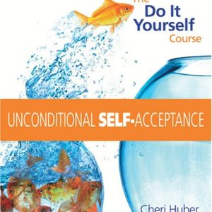 Unconditional Self Acceptance 6 CD Learning Course