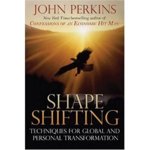 Shapeshifting: Techniques for Global and Personal Transformation Book