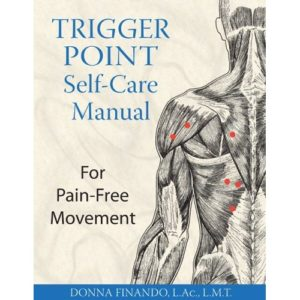 Trigger Point Self-Care Manual: For Pain-Free Movement Book