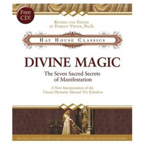 Divine Magic: The Seven Sacred Secrets of Manifestation Book & CD