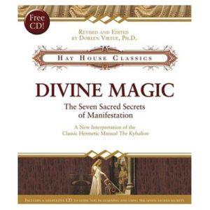 Divine Magic: The Seven Sacred Secrets of Manifestation Book & CD