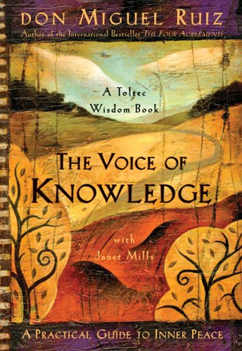 The Voice of Knowledge: A Practical Guide to Inner Peace Book