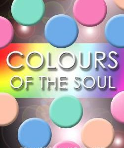 Colors of the Soul: Transform Your Life Through Color Therapy Book