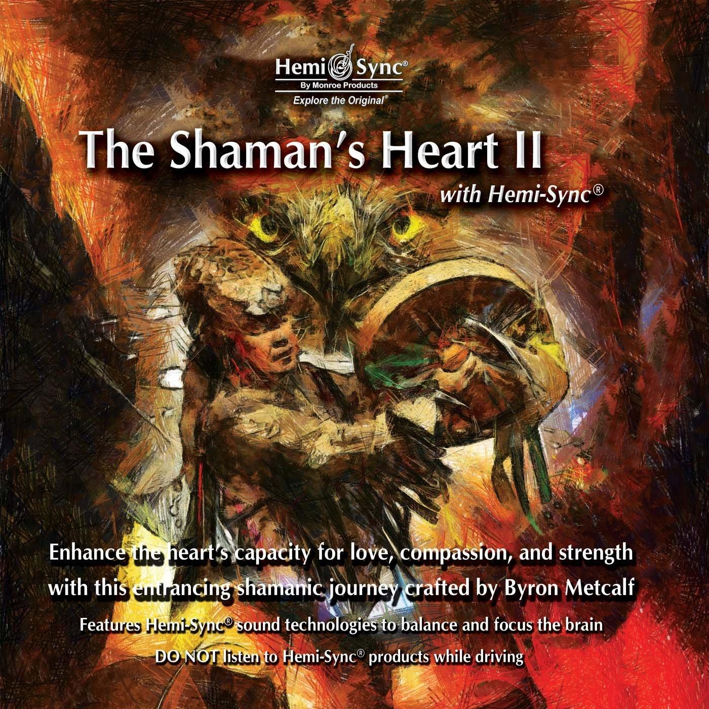 Hemi-Sync The Shaman's Heart II CD