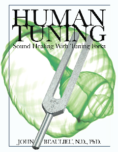Human Tuning Sound Healing with Tuning Forks Book