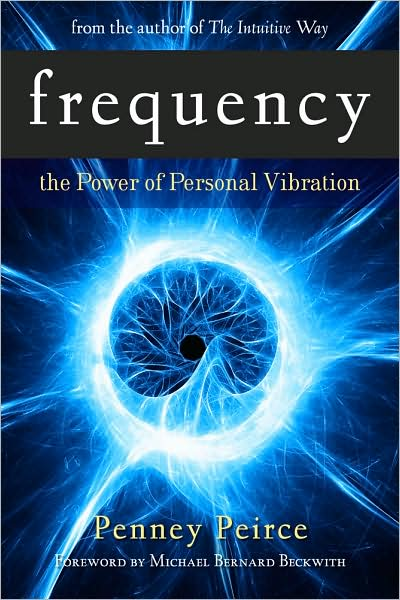 Frequency: The Power of Personal Vibration Book