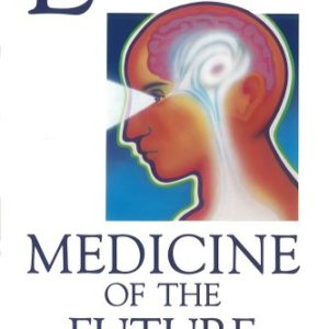 Light: Medicine of the Future: How We Can Use It to Heal Ourselves Now Book