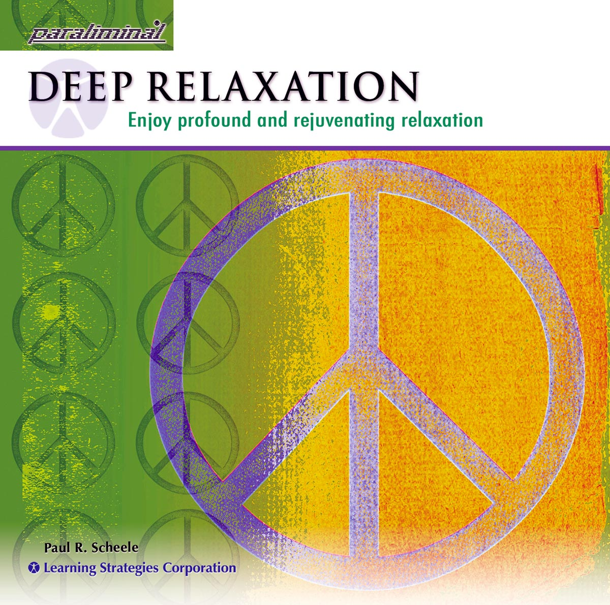Deep Relaxation Paraliminal CD