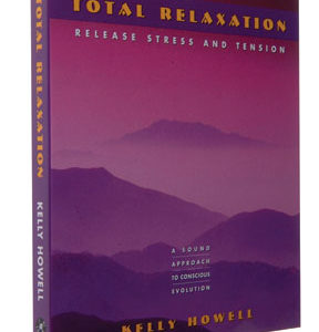 Total Relaxation: Release Stress and Tension CD