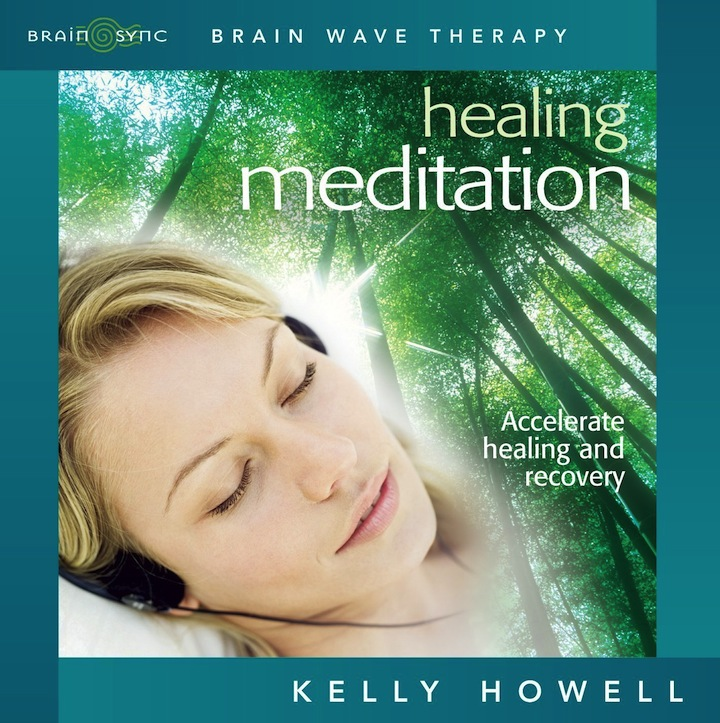 Healing Meditation: Accelerate Healing and Recovery CD