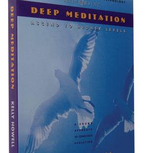 Deep Meditation: Ascend To Higher Levels CD