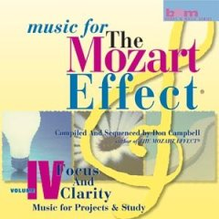 Music For The Mozart Effect Volume 4 - Focus and Clarity  2 CDs