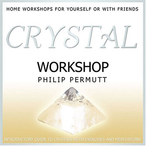Crystal Workshop Relaxation and Healing CD