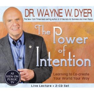 The Power of Intention: Learning to Co-Create Your World Your Way 2 CD Set