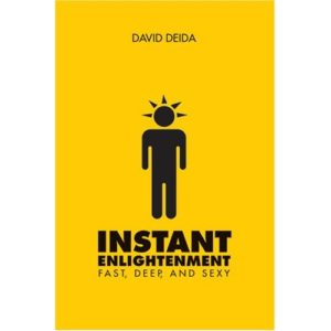 Instant Enlightenment: Fast, Deep, and Sexy Book