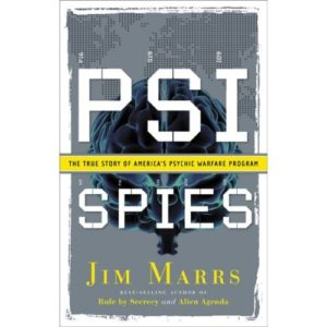 PSI Spies: The True Story of America's Psychic Warfare Program Book