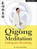 Qigong Meditation: Embryonic Breathing Book
