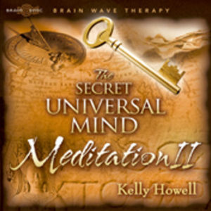The Secret Universal Mind Meditation II CD